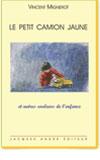 Livre Le petit camion jaune Vincent Mignerot