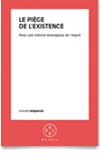 Livre Le piège de l'existence Vincent Mignerot